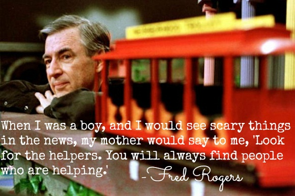 Fred Rogers Mister Rogers Look For The Helpers Quote