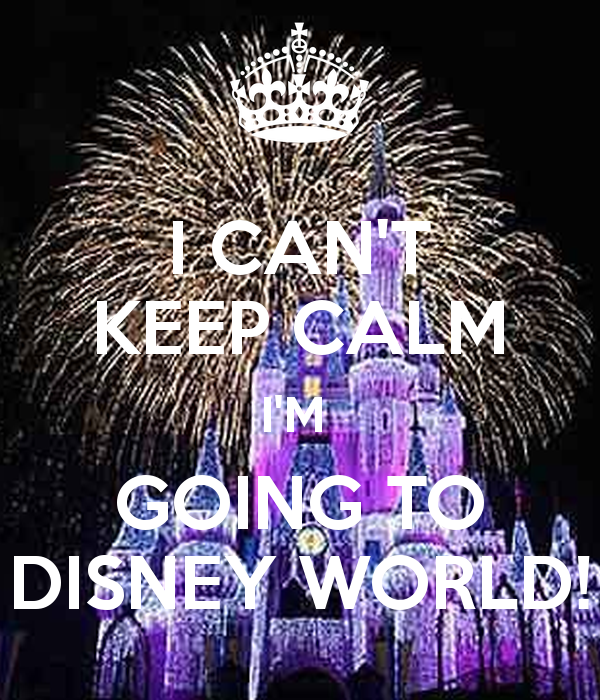 i-can-t-keep-calm-i-m-going-to-disney-world-6.png